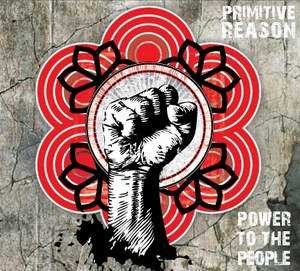 Primitive Reason power to the people